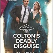 Spotlight & Giveaway: Colton's Deadly Disguise by Geri Krotow