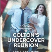 REVIEW: Colton's Undercover Reunion by Lara Lacombe