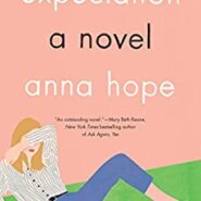 REVIEW: Expectation by Anna Hope