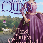 REVIEW: First Comes Scandal by Julia Quinn