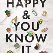 REVIEW: Happy & You Know it by Laura Hankin