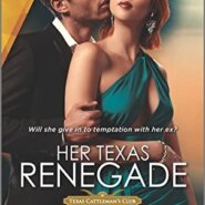 REVIEW: Her Texas Renegade by Joanne Rock