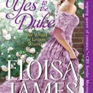 REVIEW: Say Yes to the Duke by Eloisa James