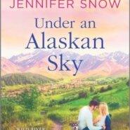 REVIEW: Under an Alaskan Sky by Jennifer Snow