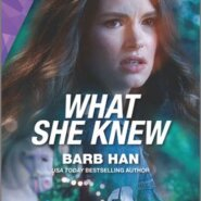 REVIEW: What She Knew by Barb Han