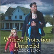 REVIEW: Witness Protection Unraveled by Maggie K. Black