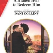 REVIEW: A Hidden Heir to Redeem Him by Dani Collins