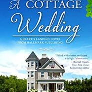 Spotlight & Giveaway: A Cottage Wedding by Leigh Duncan