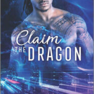 Spotlight & Giveaway: Claim the Dragon by A.C. Arthur