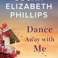 REVIEW: Dance Away with Me by Susan Elizabeth Phillips