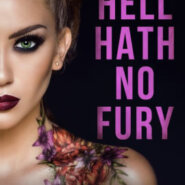 Spotlight & Giveaway: Hell Hath No Fury by RC Boldt