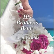 REVIEW: His Brother's Bride by Amy Vastine