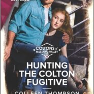 REVIEW: Hunting the Colton Fugitive by Colleen Thompson