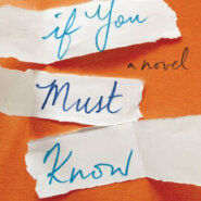Spotlight & Giveaway: If You Must Know by Jamie Beck