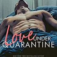 REVIEW: Love Under Quarantine by Kylie Scott & Audrey Carlan