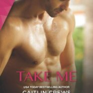 REVIEW: Take Me by Caitlin Crews