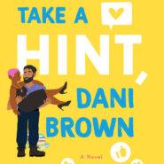 REVIEW: Take a Hint Dani Brown by Talia Hibbert