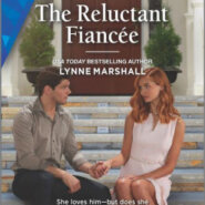 Spotlight & Giveaway: The Reluctant Fiancee by Lynne Marshall
