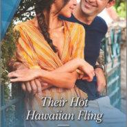 Spotlight & Giveaway: Their Hot Hawaiian Fling by Traci Douglass