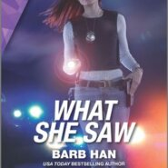 REVIEW: What She Saw by Barb Han