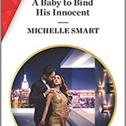 REVIEW: A Baby to Bind His Innocent by Michelle Smart