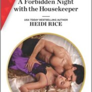 REVIEW: A Forbidden Night with the Housekeeper by Heidi Rice