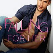 Spotlight & Giveaway: Falling For Her by Monica Murphy