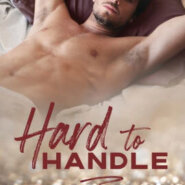 Spotlight & Giveaway: Hard to Handle by K. Bromberg