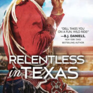 Spotlight & Giveaway: Relentless in Texas by Kari Lynn Dell