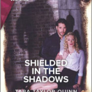 Spotlight & Giveaway: Shielded in the Shadows by Tara Taylor Quinn