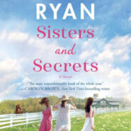 Spotlight & Giveaway: Sisters and Secrets by Jennifer Ryan