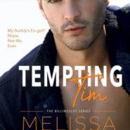 Spotlight & Giveaway: Tempting Tim by Melissa Ellen
