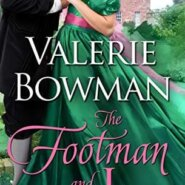 Spotlight & Giveaway: The Footman and I by Valerie Bowman