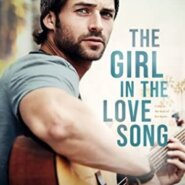 Spotlight & Giveaway: The Girl in the Love Song by Emma Scott