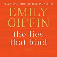 REVIEW: The Lies That Bind: A Novel by Emily Giffin