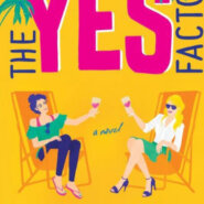 Spotlight & Giveaway: The Yes Factor by Erin Spencer & Emma Sable