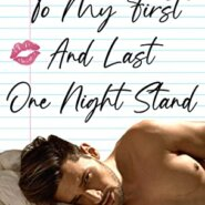 REVIEW: To My First And Last One Night Stand  by J. S. Cooper