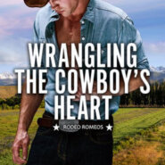 Spotlight & Giveaway: Wrangling the Cowboy's Heart by Leah Vale