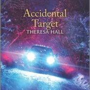 REVIEW: Accidental Target by Theresa Lynn Hall