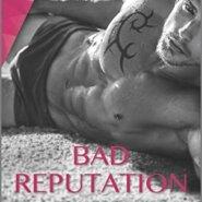 REVIEW: Bad Reputation by J.C. Harroway