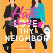 REVIEW: Hate Thy Neighbor by S.M. Soto