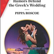Spotlight & Giveaway: Rumours Behind the Greek's Wedding by Pippa Roscoe