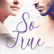REVIEW: So True by Serena Bell