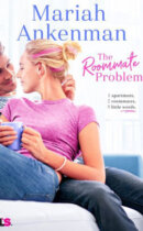 Spotlight & Giveaway: The Roommate Problem by Mariah Ankenman