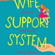 REVIEW: Wife Support System by Kathleen Whyman