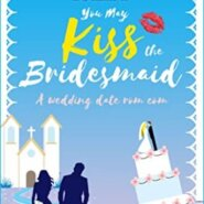 REVIEW: You May Kiss the Bridesmaid by Camilla Isley
