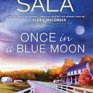 Spotlight & Giveaway: Once in a Blue Moon by Sharon Sala