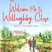 REVIEW: Welcome Me To Willoughby Close by Kate Hewitt