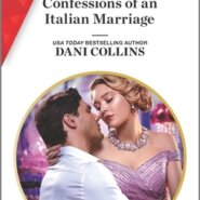 Spotlight & Giveaway: Confessions of an Italian Marriage by Dani Collins