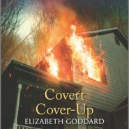 REVIEW: Covert Cover-Up by Elizabeth Goddard